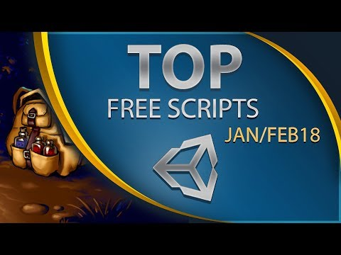 Top 8 Free Unity Assets - Scripting - January/February 2018