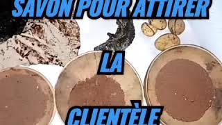 SAVON DE CHANCE POUR ATTIRER LA CLIENTELE.  MAITRE IFÈLAYÉ +22998876222 💪💪💪