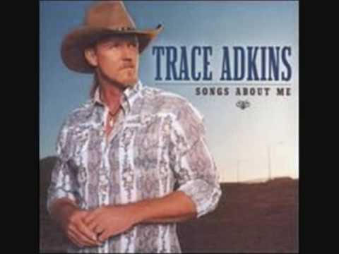 Trace Adkins, Songs About Me