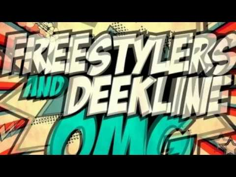 Freestylers & Deekline - OMG