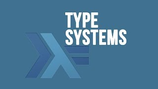 Functional Programming: Type Systems