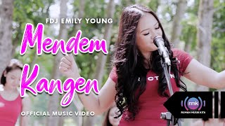 FDJ Emily Young - Mendem Kangen (Official Music Video)