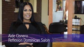 Women's Business Report: Aide Cisnero, Reflexion Dominican Salon