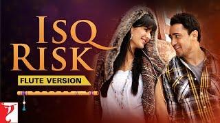 Flute Version: Isq Risk | Mere Brother Ki Dulhan | Sohail Sen | Irshad Kamil | Vijay Tambe