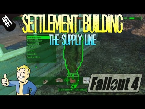 Fallout 4 | Settlement Building | Part 1 | The Supply Line