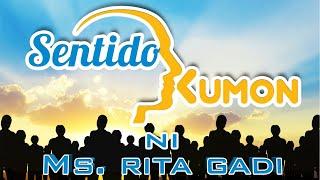 Sentido Kumon - Kasama Si Rita Gadi September 17 2019