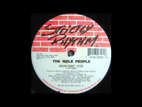 The Mole People (Armand Van Helden) - Break Night - [Strictly Rhythm 12357 - A-Side]