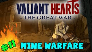 Valiant Hearts: The Great War - Mine Warfare (#11)