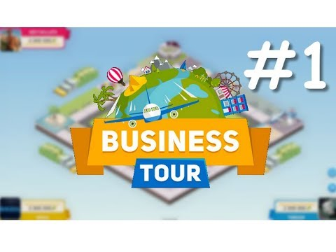 Business Tour #1 [Monopoly Free]