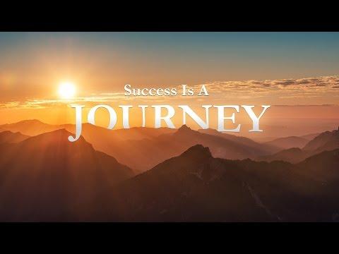 Success is a Journey | 2017 Motivation
