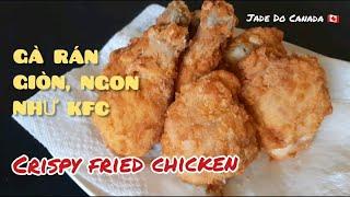 🇨🇦 GÀ RÁN GIÒN NGON NHƯ KFC // THE BEST CRISPY FRIED CHICKEN IN THE WORLD [ ENG SUB ]