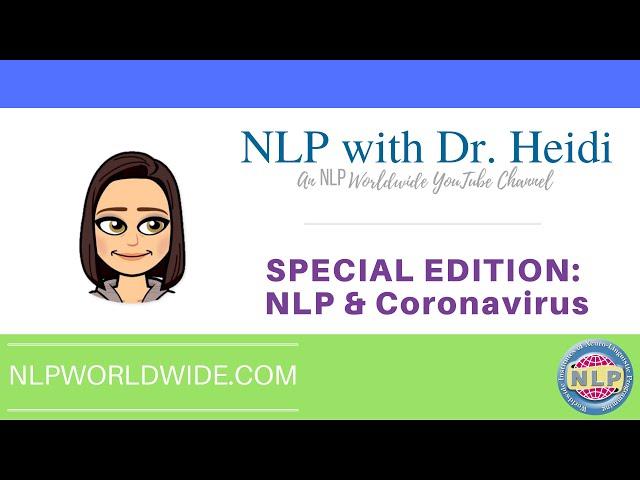 NLP & The Coronavirus : Program your mind with nlp technique