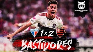 Fortaleza 1 x 2 Flamengo - Bastidores