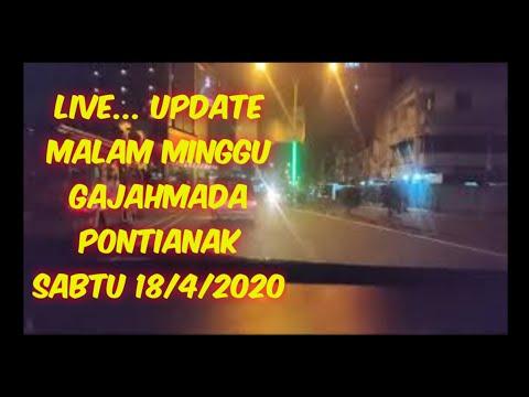 live...-update-malam-minggu-gajahmada-pontianak-sabtu-18/4/2020