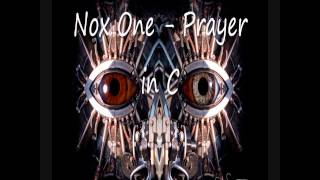 nox Prayer in C (Progressive Trance)