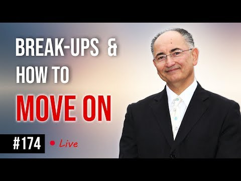 Break-Ups & How To Move On  Q & A Live Talk #174