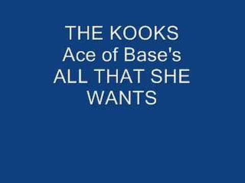 The Kooks All That She Wants