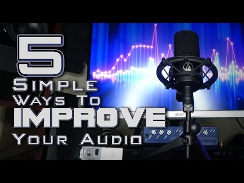 5 EASY Ways to BETTER RECORDINGS!
