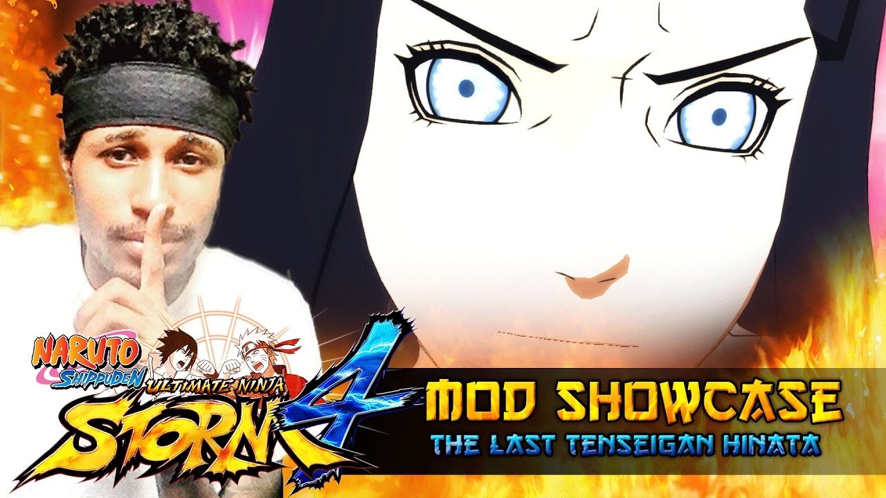 The Last Tenseigan Hinata Awakened!!! Naruto Shippuden Ultimate Ninja Storm 4 Mods - YouTube
