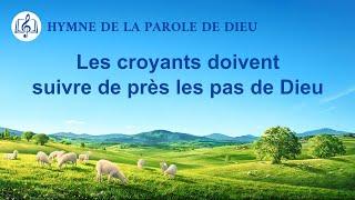 Musique chrétienne 2020 « Les croyants doivent suivre de près les pas de Dieu »