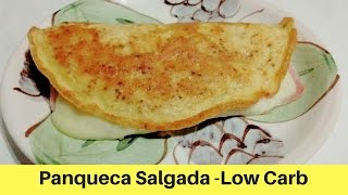 Panqueca Salgada - Low Carb - receitas low cab