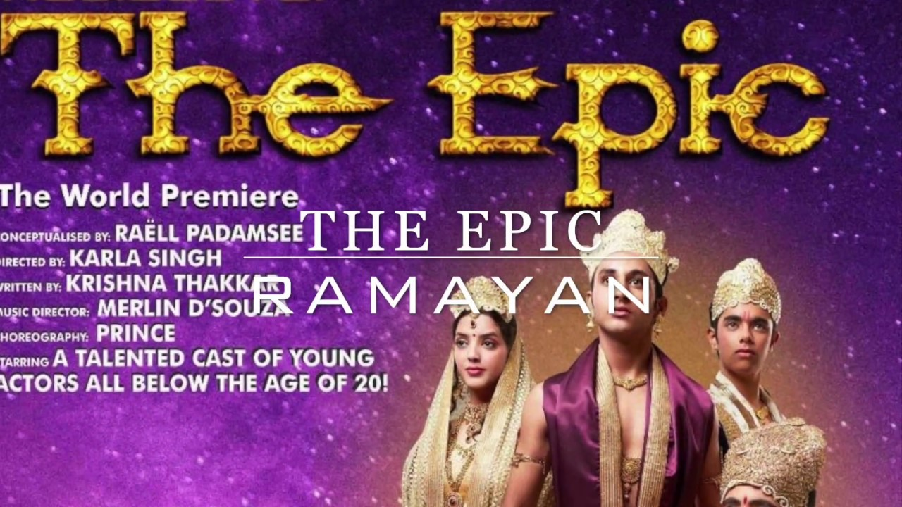 RAMAYAN The Epic World Premiere Music by Merlin
