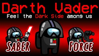 Among Us With NEW DARTH VADER ROLE.. (hilarious)