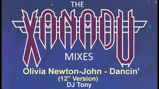 Olivia Newton John Dancin 12 Version DJ Tony