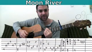 Tutorial: Moon River - Fingerstyle Guitar w/ TAB