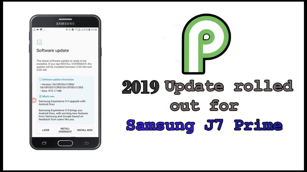 2019 Android update for Samsung J7 prime | J7 prime Pie Update ?