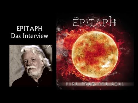 EPITAPH - Fire From The Soul (interview video)