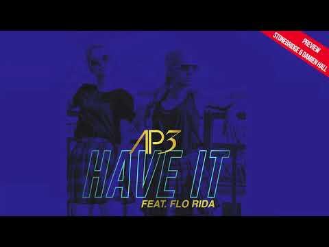 AP3 ft Flo Rida - Have It (StoneBridge & Damien Hall Preview)