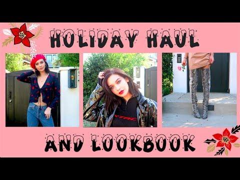 ★ HOLIDAY HAUL & LOOKBOOK ★
