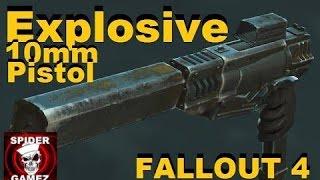 Fallout 4 - BEST PISTOL - Explosive 10mm Auto Pistol Legendary Weapon In Fallout 4