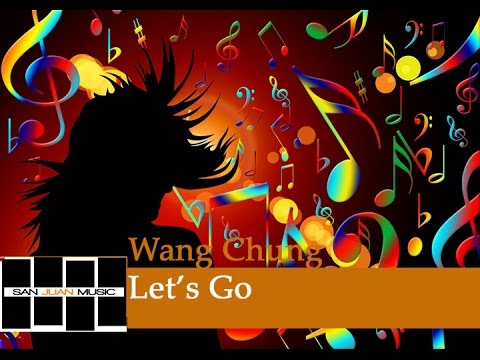 Let's Go (Wang Chung) Re-recorded
