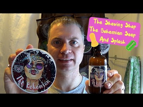 The Shaving Shop ~ The Bohemian Soap And Splash