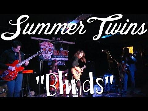 "Summer Twins - ""Blinds"" live"