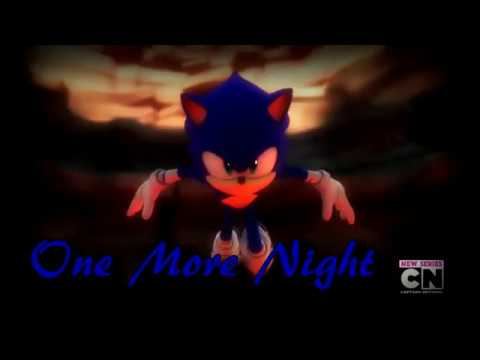 Sonic Boom Tribute One More Night AMV