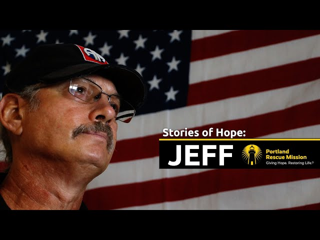 Jeff's Story of Hope | Portland Rescue Mission