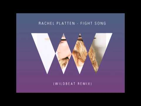 Rachel Platten - Fight Song (Wildbeat Remix)[FREE DOWNLOAD]