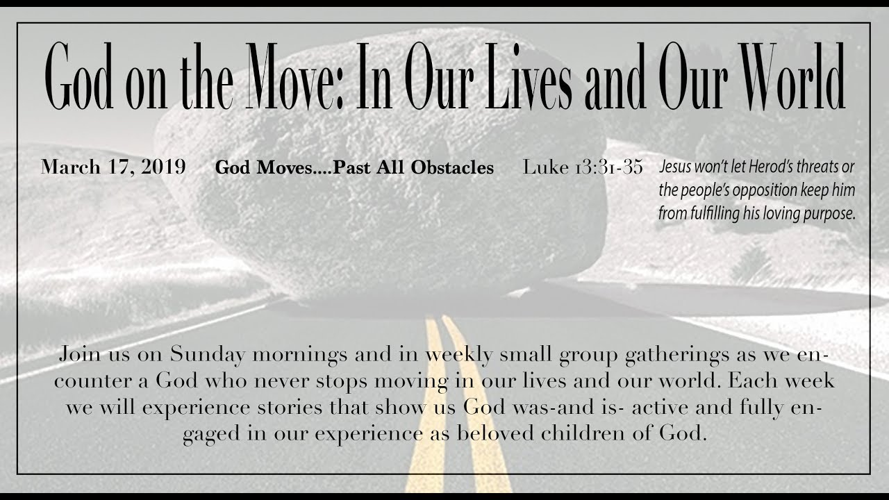 God Moves  Past All Obstacles video sermon 3-17-2019
