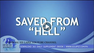 "Ed Lapiz - SAVED FROM ""HELL"" /Latest Sermon Review New Video (Official Channel 2020)"
