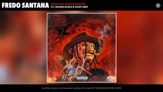 Fredo Santana - High Off Gun Powder feat. Kodak Black & Chief Keef  (Audio)