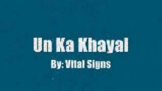 Best song of Vital Signs - Un Ka Khayal