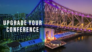 Upgrade your conference when you book in Brisbane.