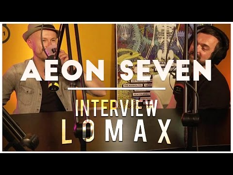 Aeon Seven (feat Wax Tailor) - Interview Lomax