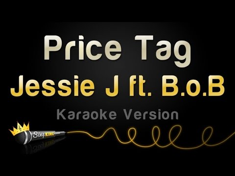 Jessie J ft BoB  Price Tag Karaoke Version