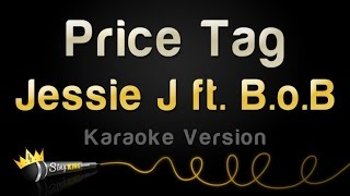 Gambar cover Jessie J ft. B.o.B - Price Tag (Karaoke Version)