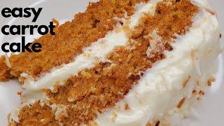 Easy Carrot Cake RecipeHOW TO MAKE MOIST CARROT CAKE  JERENE&#39S EATS
