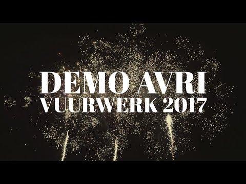 Demo AVRI vuurwerk 2017 - FULL UNCUT